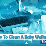 How To Clean A Baby Walker (4 Step to Clean)